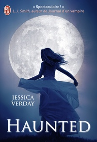 Jessica Verday - Hollow Tome 2 : Haunted.