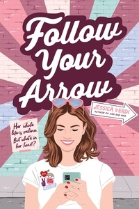 Jessica Verdi - Follow Your Arrow.