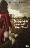 Jessica Warman et Noémie Saint Gal - PDT VIRTUELFNO  : Maintenant qu'il est trop tard.