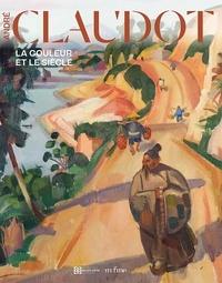 Jessica Watson et Rachel Mazuy - André Claudot, 1892-1982 - La couleur et le siècle.