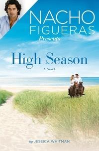 Jessica Whitman - Nacho Figueras Presents: High Season.