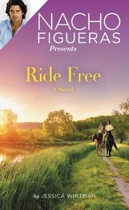Jessica Whitman - Nacho Figueras Presents: Ride Free.