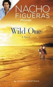 Jessica Whitman - Nacho Figueras Presents: Wild One.