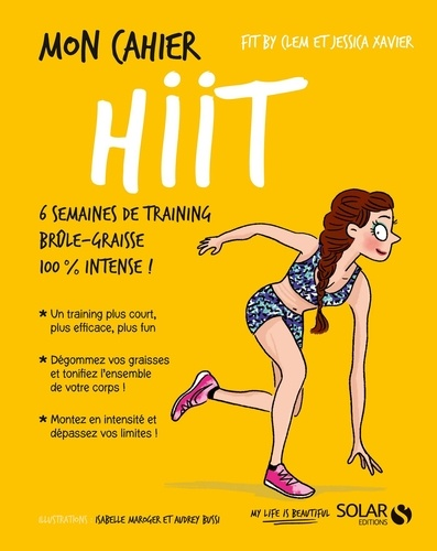 Mon cahier HIIT - Jessica Xavier, Fit by Clem - Format ePub - 9782263156335 - 4,99 €