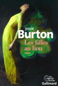 Jessie Burton et Jean Esch - Les filles au lion.