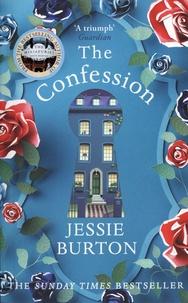 Jessie Burton - The confession.