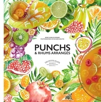 Jessie Kanelos-Weiner - Punchs & rhums arrangés.