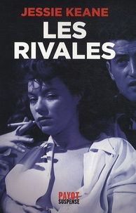 Jessie Keane - Les rivales.