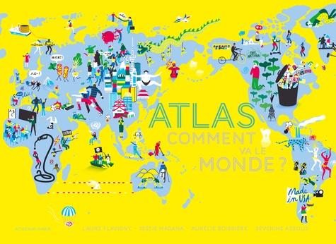 Atlas Comment va le monde ?  édition revue et corrigée