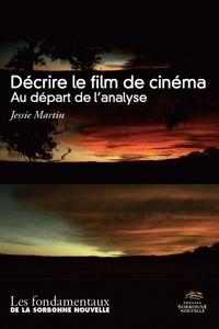 Jessie Martin - Décrire le film de cinéma - Au départ de l'analyse.