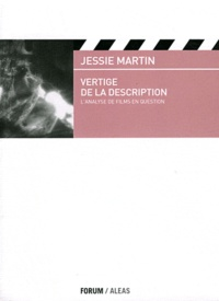 Jessie Martin - Vertige de la description - L'analyse de films en question.