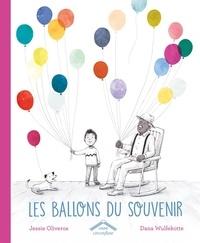 Jessie Oliveros et Dana Wulfekotte - Les ballons du souvenir.