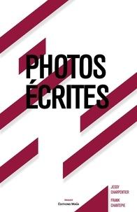 Jessy Charpentier et Frank Chantepie - Photos écrites.