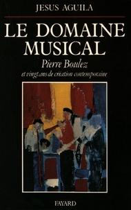 Le Domaine musical - Pierre Boulez et vingt ans de création comtemporaine.pdf