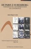 Jesus Baigorri Jalon - De Paris à Nuremberg : Naissance de l'interprétation de conférence.