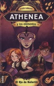 Jesus Cañadas - Athenea y los elementos - El ojo de Nefertiti.