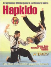Jesus Castellanos et Alfonso Rubio - Hapkido - Programme officiel de la Fédération espagnole de Taekwondo jusqu'à la ceinture noire.