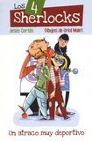 Jesus Cortés - Los 4 Sherlocks Tome 1 : Un atraco muy deportivo.