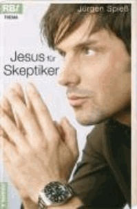 Jesus für Skeptiker.