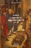 Jesus M. De Bujanda - Index librorum prohibitorum (1600-1966).