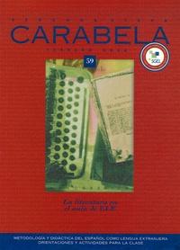 Jesus Sanchez Lobato et Aquilino Sanchez Perez - Carabela 59 : La literatura y su lugar en el aula de E/LE.