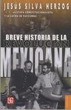 Jesus Silva Herzog - Breve Historia de la Revolucion Mexicana - Tome 2 : La etapa constitucionalista y la lucha de facciones.