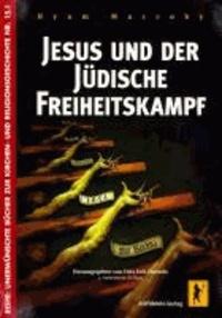 Jesus und der jüdische Freiheitskampf.