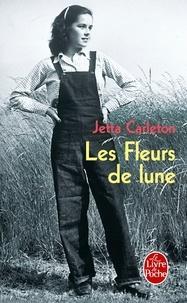 Jetta Carleton - Les Fleurs de lune.