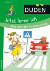 Jetzt lerne ich alles über den Straßenverkehr - Vorschule.