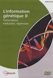 Jeulin - L'information génétique - Tome 2, Transcription, traduction, expression, DVD vidéo.