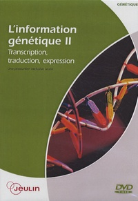 Jeulin - L'information génétique - Tome 2, Transcription, traduction, expression, DVD vidéo.