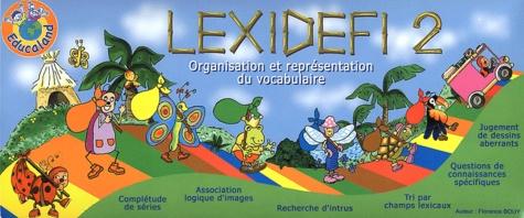Florence Bouy - Lexidéfi 2 - Organisation et représentation du vocabulaire.