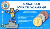 Lucienne Brive - Médaille d'orthographe - 6 activités ludiques autour de l'orthographe.
