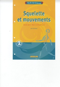Jack Guichard - Squelette et mouvements - Guide ressource Cycle 2.