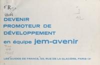 Jeunes en marche et Peter Durlenwanger - Devenir promoteur de développement en équipe Jem-avenir.