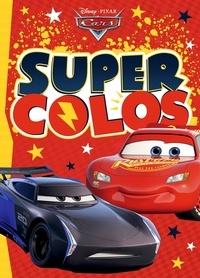 Jeunesse disney Hachette - CARS - Super Colos - Disney Pixar.