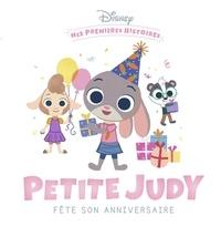Jeunesse disney Hachette - DISNEY BABY - Mes premières histoires - Petite Judy fête son anniversaire.