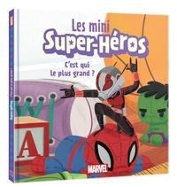 Jeunesse disney Hachette - MARVEL - Les mini super héros - C'est qui le plus grand ?.