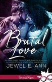 Jewel E. Ann - Brutal love.