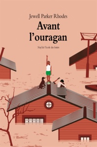 Jewell Parker Rhodes - Avant l'ouragan.