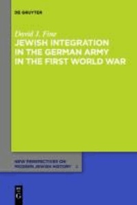 Jewish Integration in the German Army in the First World War.