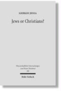 Jews or Christians? - The Followers of Jesus in Search of their own Identity.