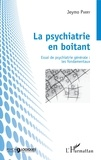 Jeymo Parry - La psychiatrie en boitant - Essai de psychiatrie générale : les fondamentaux.