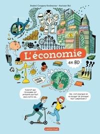 Jézabel Couppey-Soubeyran et Auriane Bui - L'économie en BD.