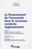 Jézabel Couppey-Soubeyran et Olivier Garnier - Le financement de l'économie dans le nouveau contexte réglementaire.