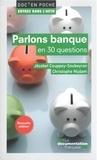 Jézabel Couppey-Soubeyran et Christophe Nijdam - Parlons banque en 30 questions.
