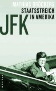 JFK - Staatsstreich in Amerika.