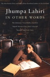 Jhumpa Lahiri - In Other Words - Edition bilingue anglais-italien.