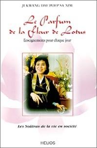 LE PARFUM DE LA FLEUR DE LOTUS. Enseignement pour chaque jour.pdf