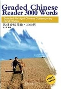 Ji Shi - GRADED CHINESE READER 3000 WORDS (Chinois + pinyin) MP3 en ligne + carte pour caché le Pinyin.